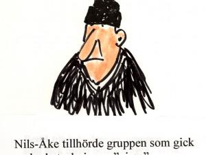 """Nils-Åke tillhörde gruppen som gick under beteckningen """"vissa""""."""